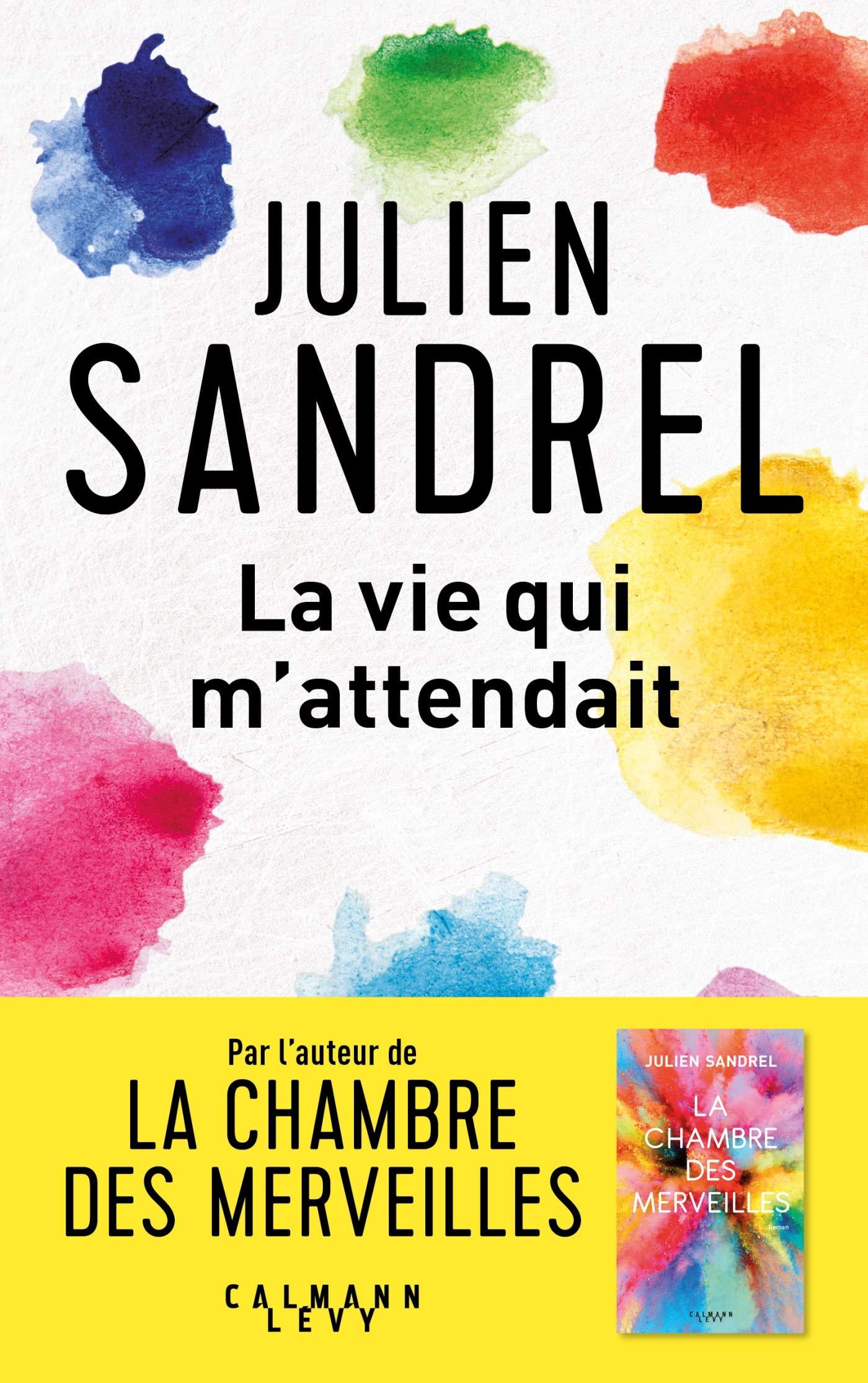 SANDREL_la-vie_qui_mattendait