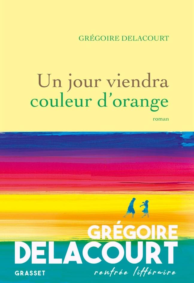 DELACOURT_un-jour-viendra-couleur-dorange